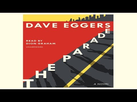 dion-graham-narrator-audiobooks.-audio-sample.-the-parade-by-dave-eggers
