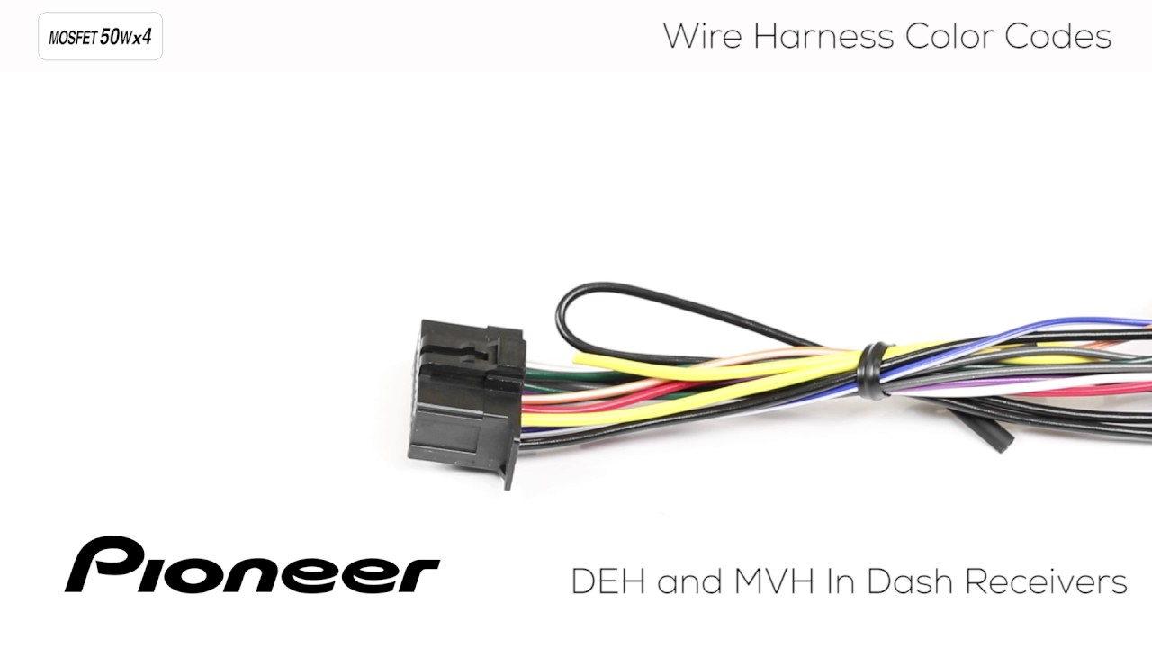 How To - Understanding Pioneer Wire Harness Color Codes for DEH and MVH In  Dash Receivers - YouTubeYouTube