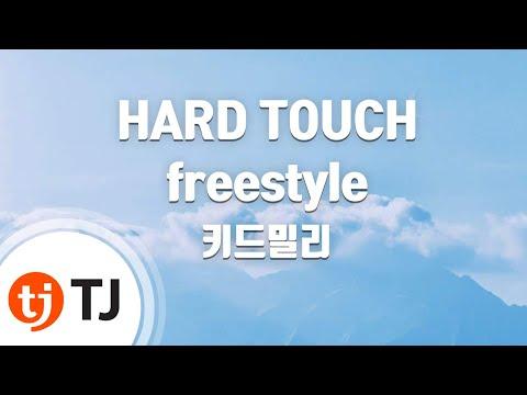 [TJ노래방] HARD TOUCH freestyle - 키드밀리 / TJ Karaoke