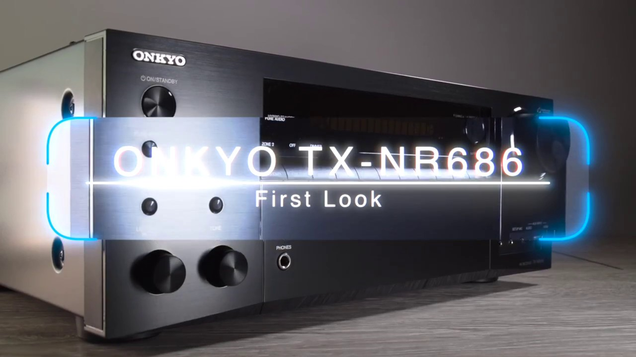 First Look at the Onkyo TX-NR686