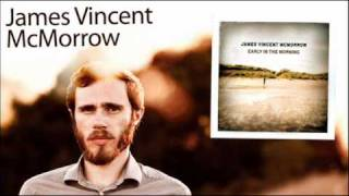 James Vincent McMorrow - We Don