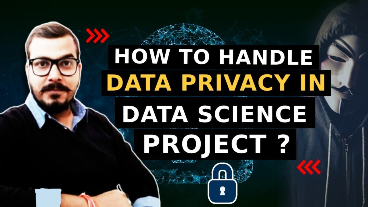 How To Handle Data Privacy In Data Science Projects- Solution- Asked In Interview
