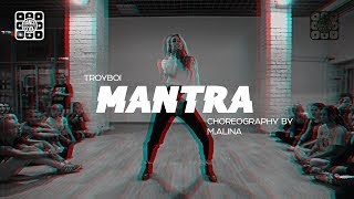 TROYBOI - MANTRA | DANCE-COOL | CHOREOGRAPHY BY M.ALINA