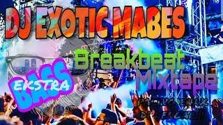 Download Mp3 DJ EXOTIC MABES BREAKBEAT MIXTAPE DJ TERPOPULER 2019 DJ BASSNYA EKSTRA MANTULL