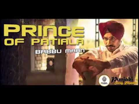 Prince Of Patiala | babbu maan (Full Song) Latest Punjabi Song 2017
