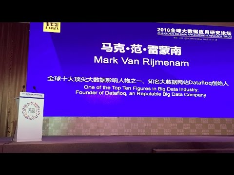 Global Big Data Applications and Research Forum - Qingdao, China - Mark van Rijmenam