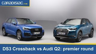DS3 Crossback vs. Audi Q2: premier round statique