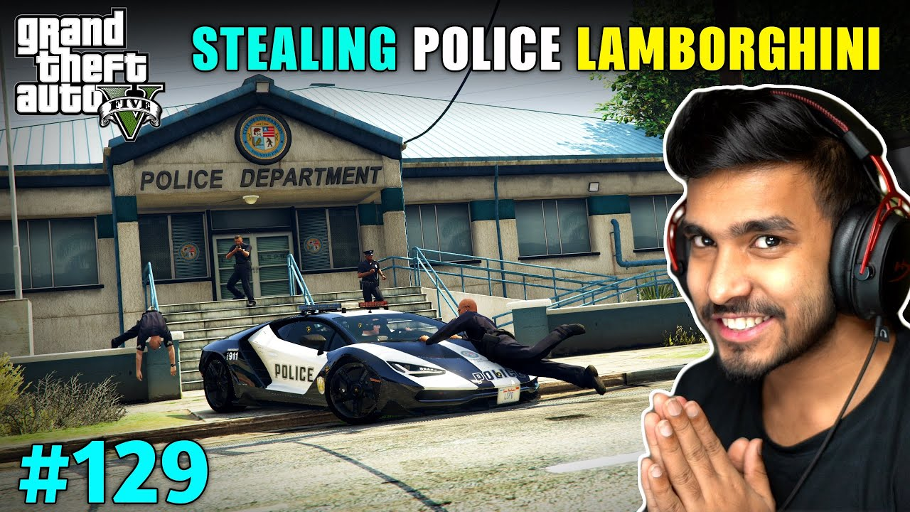Download I STOLE LAMBORGHINI FROM POLICE DEPARTMENT | GTA V GAMEPLAY #129