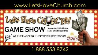 "The ""LET'S HAVE CHURCH!!!"" Reality Game Show 