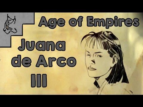 Jugando Age of Empires - Juana de Arco (Parte 3)
