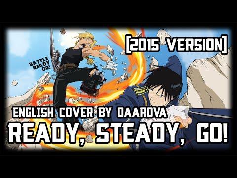 """[English] """"Ready, Steady, Go!"""" Fullmetal Alchemist OP (2015 ver.)"""