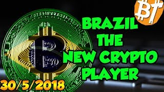 Brazil is the new cryptocurrency player?|30/5/2018|#Dailymining