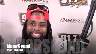 Gems Radio Focused Fridays interview MajorSound