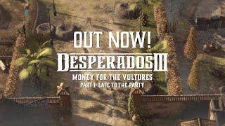 Desperados III - Money for the Vultures Part 1 Trailer