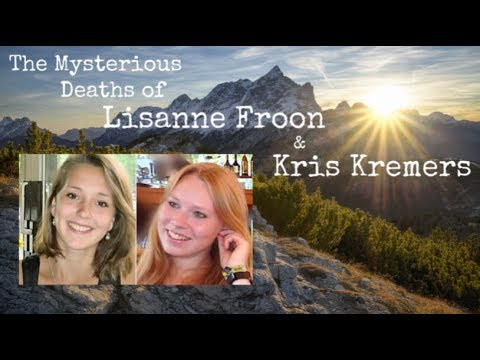 The Mysterious Deaths of Lisanne Froon & Kris Kremers | DARK CURIOSITIES #5