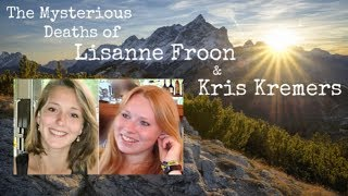 The Mysterious Deaths of Lisanne Froon & Kris Kremers