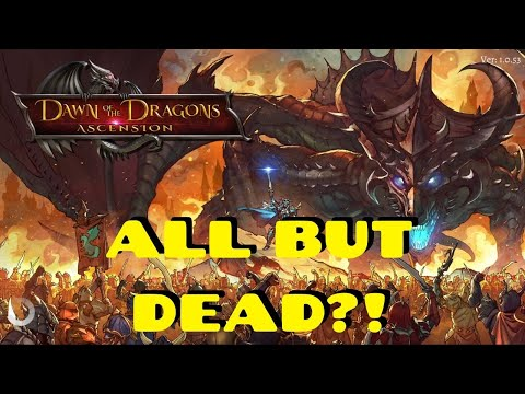 Is Dawn of the Dragons: Ascension Dead?  