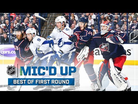 Best Of Mic'd Up - First Round Of The 2019 Stanley Cup Playoffs