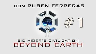 Civilization Beyond Earth | Gameplay 1 en Español | Más allá del cielo