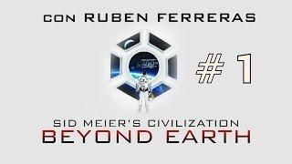 Civilization Beyond Earth | Gameplay 1 en Español | Más allá del cielo