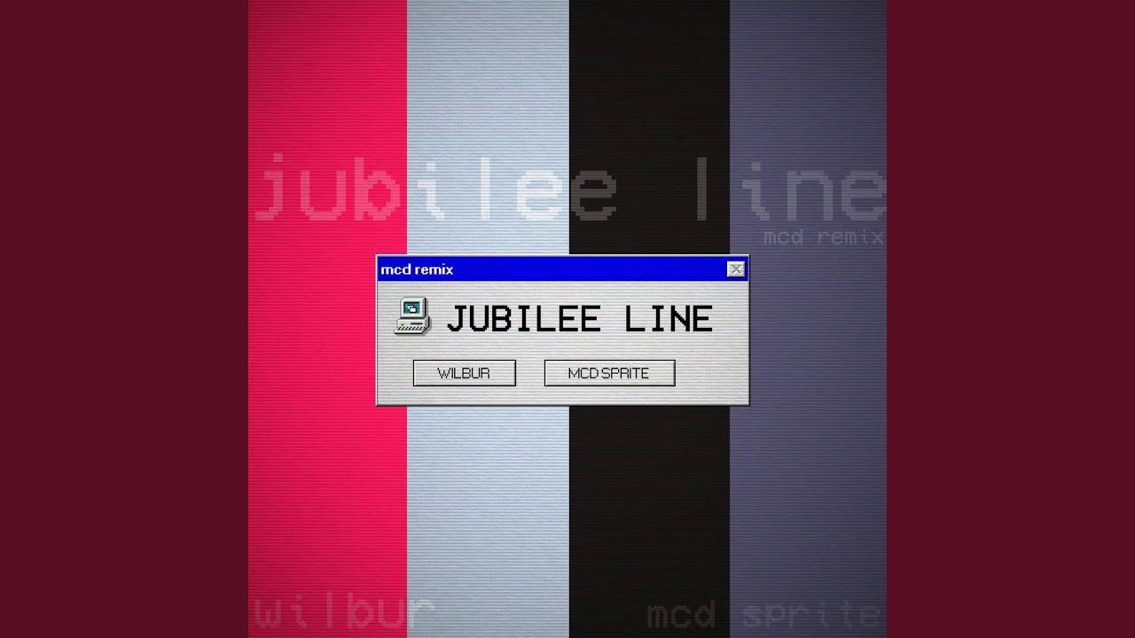 Jubilee Line (Mcd Remix)