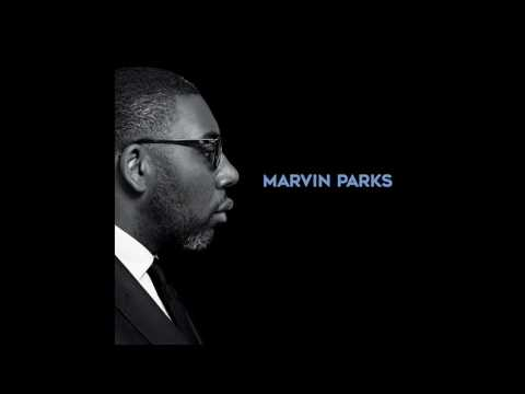 Marvin Parks - Close Your Eyes