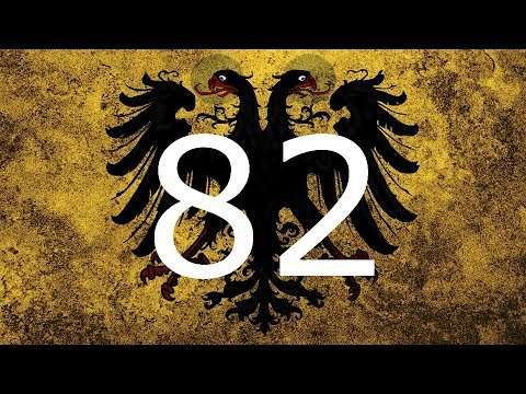 Let's play Hungarian Holy Roman Empire Ep: 82