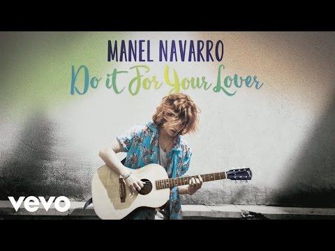 Manel Navarro - Do It for Your Lover (Audio)