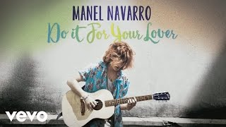 Manel Navarro Do It For Your Lover Audio