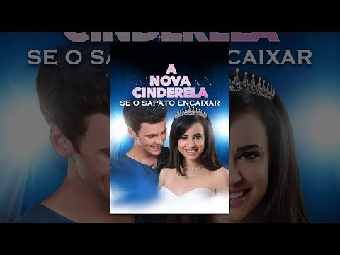 Filme Ação Aventura A NOVA CINDERELA SE O....