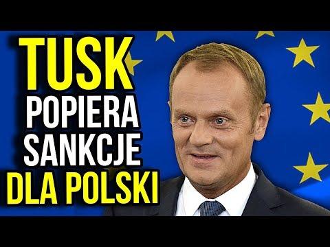 Donald Tusk Popiera Sankcje dla Polski ( art. 7 Unii Europejskiej - UE )