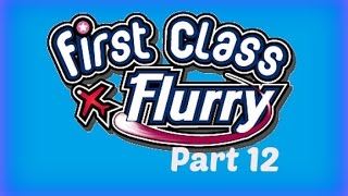 First Class Flurry - Gameplay Part 12 (Flight 4-1 to 4-3) Asia & Oceania