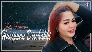 Husippan Dirohakki (Official Lirik Video) - Lely Tanjung