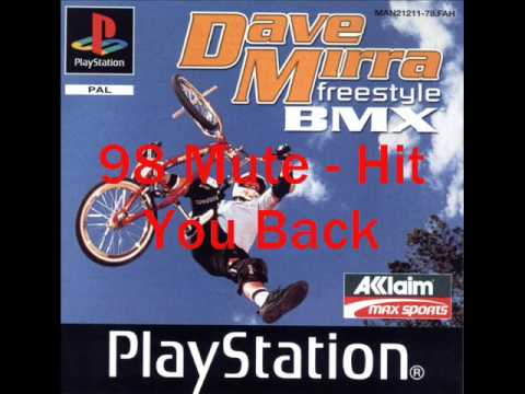 DAVE MIRRA FREESTYLE BMX SOUNDTRACK BEST SONGS