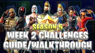 ALL WEEK 2 BATTLE PASS CHALLENGES! (Fortnite Battle Royale Season 5)