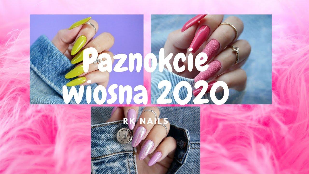 15 Inspiracji Na Paznokcie Wiosna 2020 Nail Designs 2020