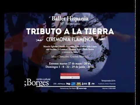 """Ballet Hispania -30 Aniversario- """"Tributo a la tierra -Ceremonia Flamenca"""""""