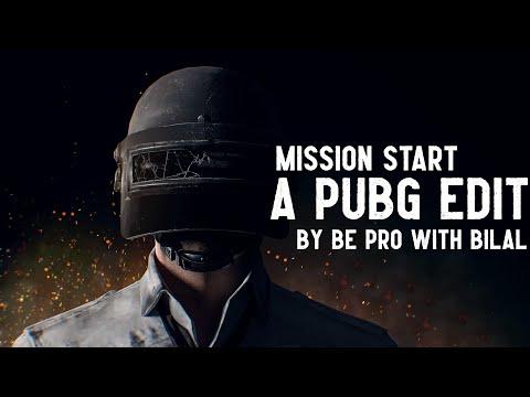 MISSION START   A PUBG EDIT