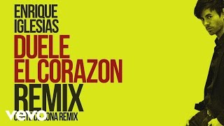 Enrique Iglesias - DUELE EL CORAZON (Remix)[Lyric Video] ft. Gente de Zona, Wisin