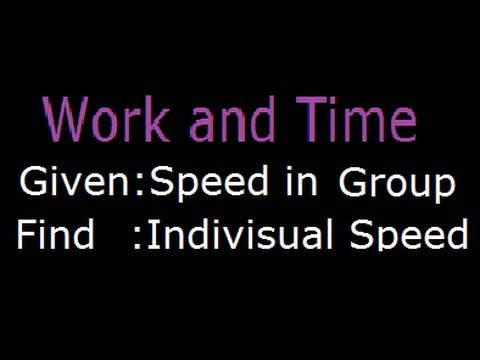 Time And Work - Three Work Speed Completed