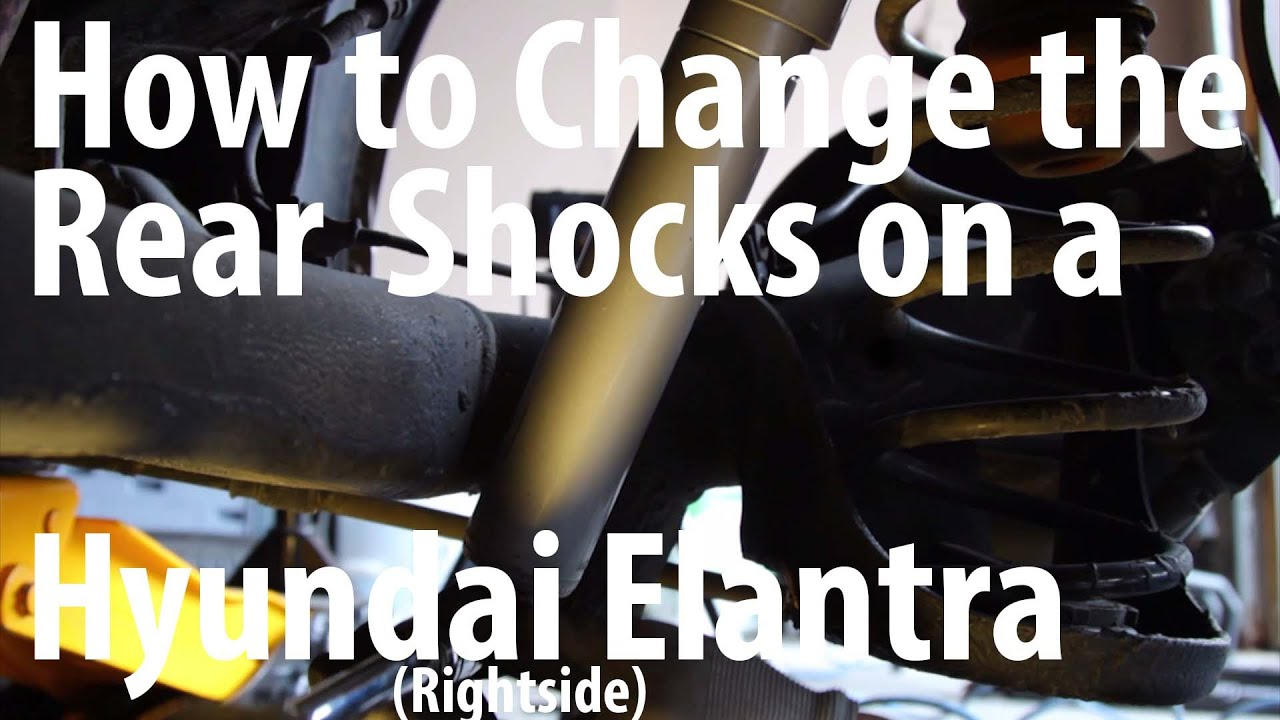 Diy How To Change The Rear Shocks On A Hyundai Elantra