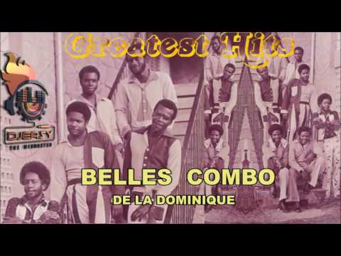 Belles Combo Best of Greatest Hits  (Cadencelypso Classic) Mix By Djeasy