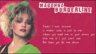Madonna - Borderline (with Lyrics on Screen)