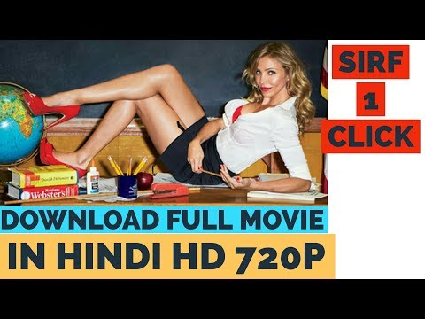 How To Download Bad Teacher Full Movie In Hindi HD 720p   Dual Audio Movie