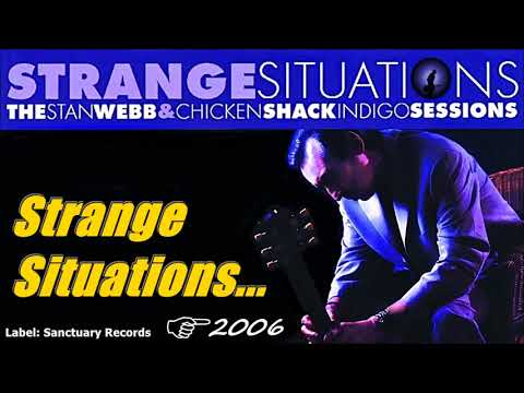 Stan Webb's Chicken Shack - Strange Situations (Kostas A~171)