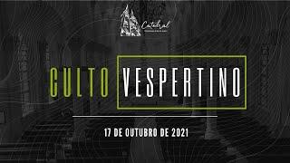 Culto Vespertino | Igreja Presbiteriana do Rio | 17.10.2021