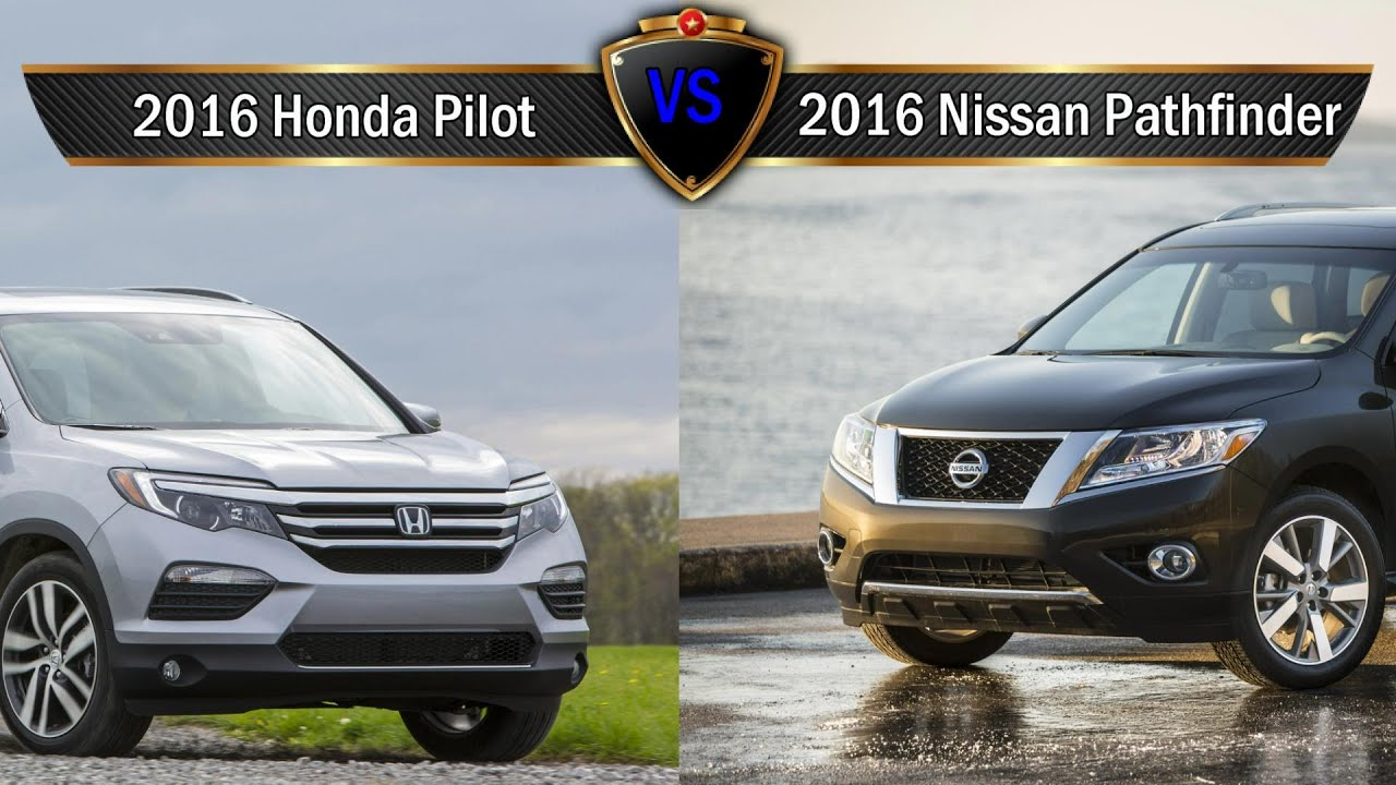 2016 honda pilot vs nissan pathfinder by the numbers youtube. Black Bedroom Furniture Sets. Home Design Ideas