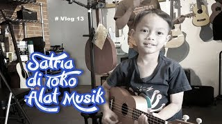 #vlog 13 Jalan-jalan ke Toko Alat Musik