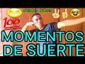 MOMENTOS DE SUERTE