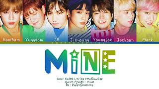 GOT7 (갓세븐) - Mine (Traducida al Español + Color Coded Lyrics…